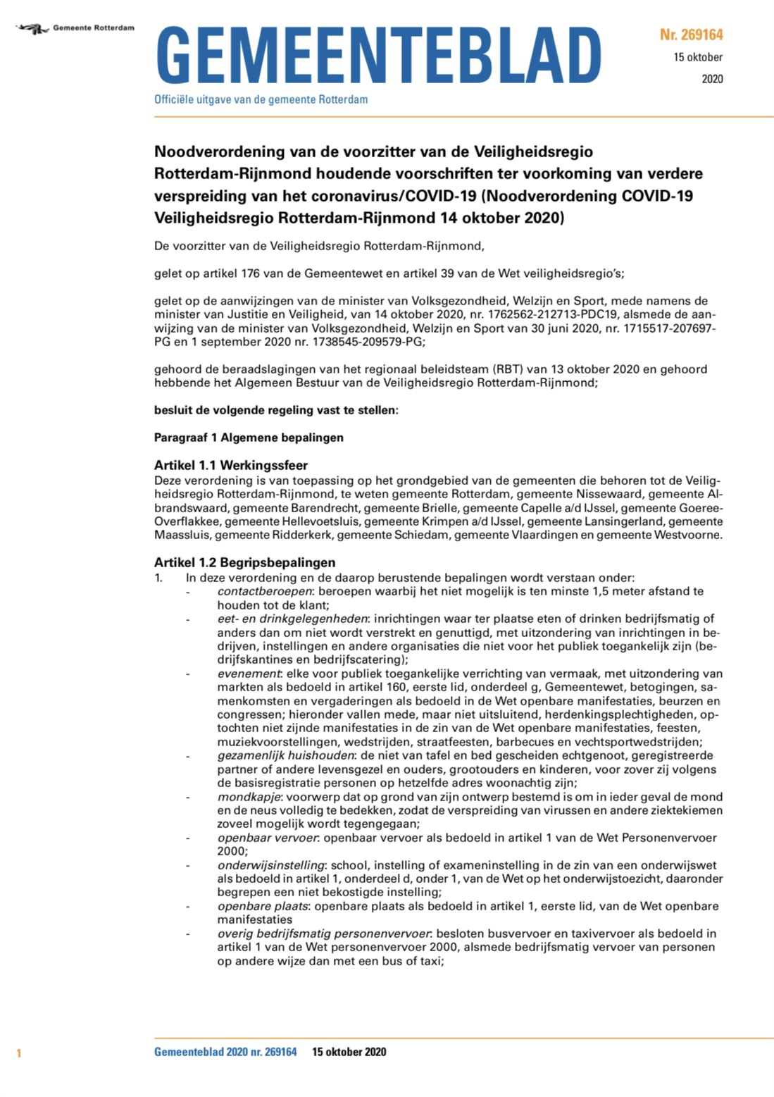 Noodverordening van de voorzitter van de Veiligheidsregio Rotterdam-Rijnmond houdende voorschriften ter voorkoming van verdere verspreiding van het coronavirus/COVID-19 (Noodverordening COVID-19 Veiligheidsregio Rotterdam-Rijnmond 14 oktober 2020)